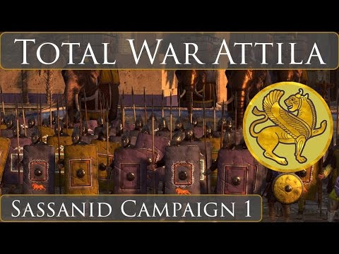 Total War Attila  : Sassanid Campaign Part 1
