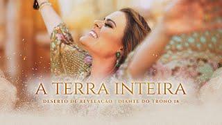 ANA PAULA VALADÃO - A TERRA INTEIRA (CLIPE OFICIAL) | DESERTO DE REVELAÇÃO | DIANTE DO TRONO thumbnail