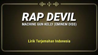 Download Lagu Rap Devil - Machine Gun Kelly (Eminem Diss) ( Lirik Terjemahan Indonesia ) mp3