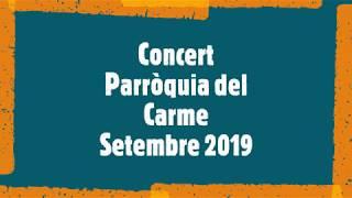Concert Parròquia del Carme Barcelona - 20 09 2019