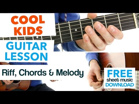 ► Cool Kids - Echosmith - Guitar Lesson (Easy Riff, Chords & Melody) ✎ FREE Sheet Music