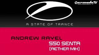 Andrew Rayel - 550 Senta (Aether Mix)
