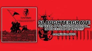 SLAUGHTERGRAVE - Hostility