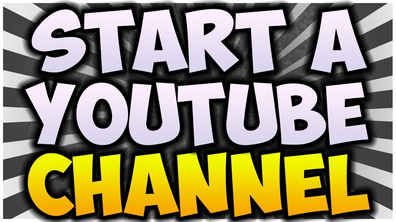 how to make a youtube channel for beginners