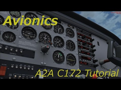 A2A Cessna 172 Tutorial. Video 17, Avionics