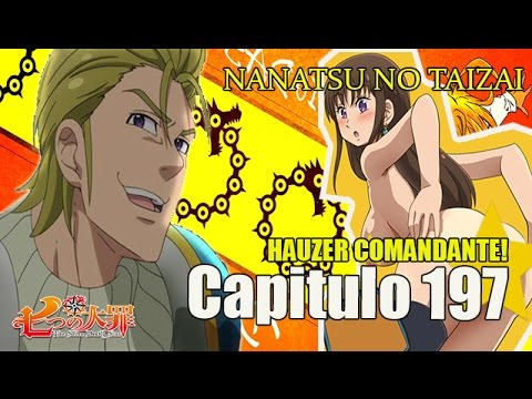 Nanatsu no Taizai Capitulo 197 - Comandante Hauzer! Diane Peladona!