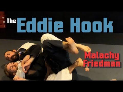 The Eddie Hook - Bonus technique from Malachy Friedman