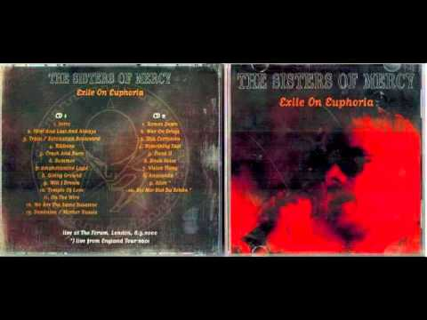 The Sisters Of Mercy - Exxile On Euphoria