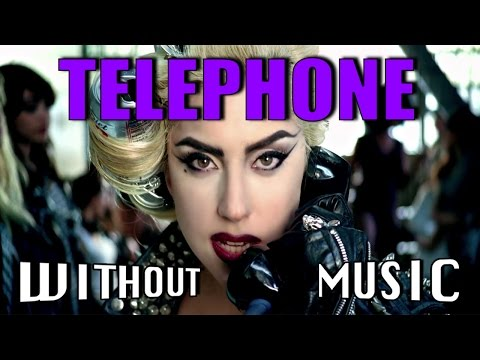 TELEPHONE - Lady Gaga (#WITHOUTMUSIC parody)