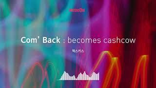 [Musicow Playlist] 젝스키스 - Com' Back