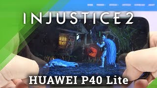 Injustice 2 on HUAWEI P40 Lite – Gameplay Test Quality