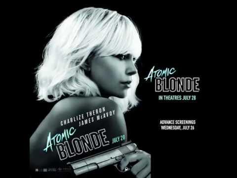 Atomic Blonde Full Soundtrack OST