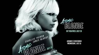 Atomic Blonde Full Soundtrack OST 2017