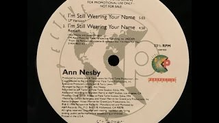 ann-nesby---i-m-still-wearing-your-name-12inch-remix