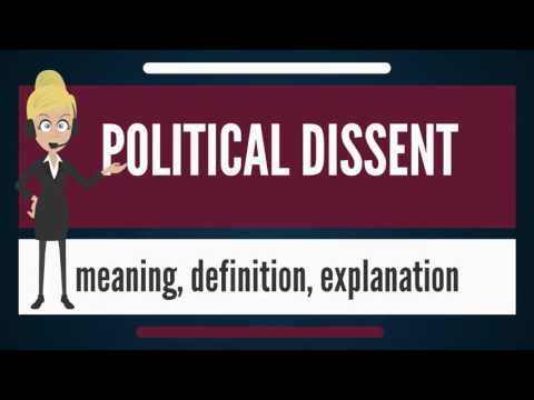 What is POLITICAL DISSENT? What does POLITICAL DISSENT mean? POLITICAL DISSENT meaning & explanation