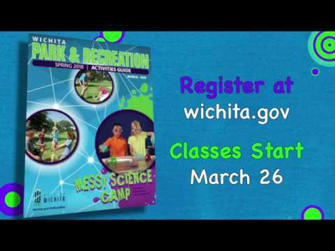City of Wichita - Park & Recreation 2018 Spring Activities Guide