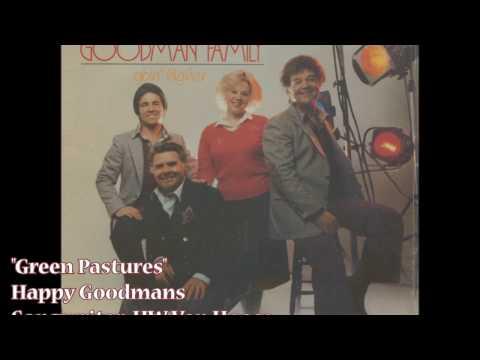 """""""Green Pastures"""" - Happy Goodmans (1981)"""