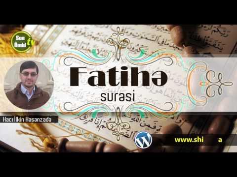 Hacı İlkin Fatihə surəsi ( Tərtil)
