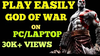 How to Play god of war in pc hindi video