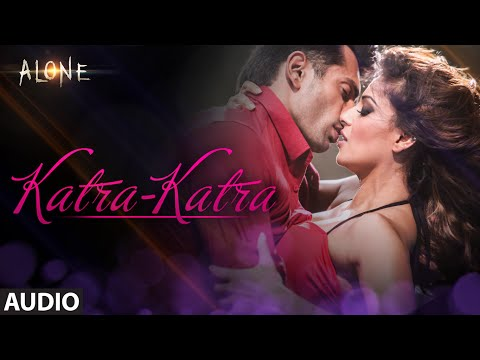 'Katra Katra' FULL AUDIO Song | Alone | Bipasha Basu | Karan Singh Grover