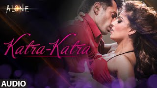'katra katra' full audio song  alone  bipasha basu  karan singh grover