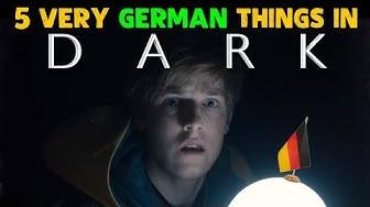 5 Very GERMAN Things In DARK (Netflix Series) ⏰ [SPOILERS Season 1+2]