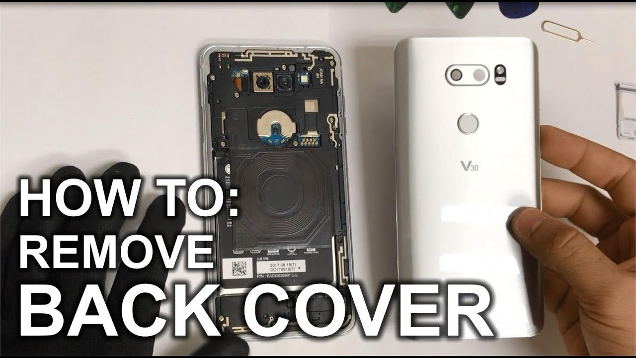how to remove the lg v30 back glass cover youtube. Black Bedroom Furniture Sets. Home Design Ideas