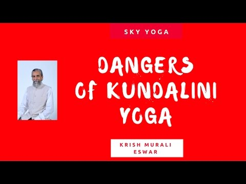Are there any Dangers of Doing Kundalini Yoga?