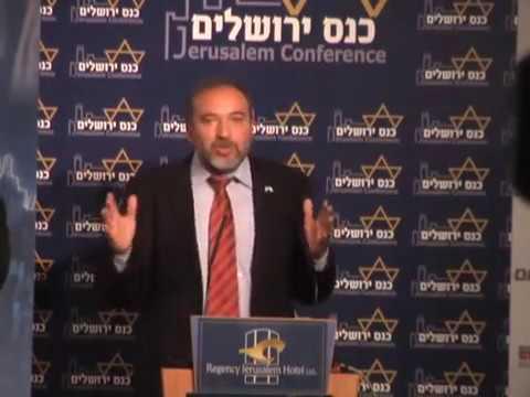 Avigdor Lieberman (party: Our Home, Israel) remarks at Jerusalem Conference '09
