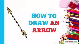 How to Draw an Arrow in a Few Easy Steps: Drawing Tutorial for Kids and Beginners