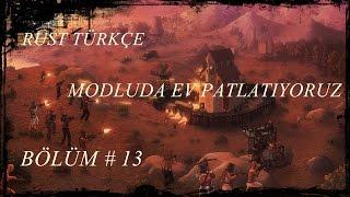 Rust Turkce Hrsz Klanini Patlatiyoruz Modlu Ra D Bolum 13