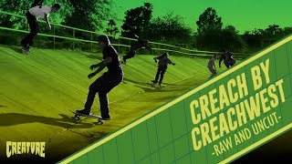 Creach x CreachWest Tour - Raw and Uncut!