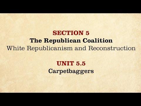 MOOC | Carpetbaggers | The Civil War and Reconstruction, 1865-1890 | 3.5.5