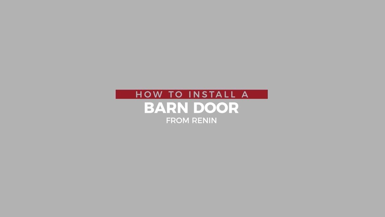 Renin How To Install A Barn Door Youtube