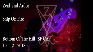 Zeal and Ardor - Ship On Fire 10-12-2018 (Multi Cam @BottomoftheHill)