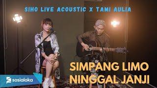 Download Mp3 SIMPANG LIMA NINGGAL JANJI NURBAYAN REAL OFFFICIAL SIHO X Tami Aulia Live Acoustic