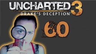 Uncharted 3 - BACK TO CHILDHOOD #60