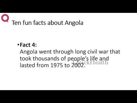 Ten facts about Angola | MY HEALTH | HEALTH TIPS