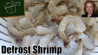 How to Defrost Shŗimp Fast - The Quickest, Easiest Way to Defrost Frozen Shrimp