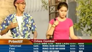 Primitif - Orkes Gombal