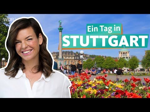 Ein Tag in Stuttgart | WDR Reisen