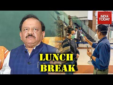 Lunch Break: Latest Data On Coronavirus Pandemic In India | Health Min Harsh Vardhan On Covid19
