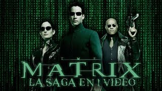 The Matrix: La Saga en 1 Video