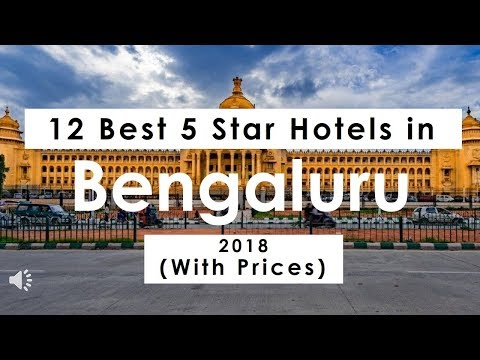 12 Best 5 Star Hotels In Bengaluru 2018 (with Prices)