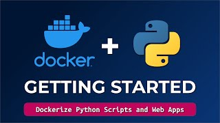Docker Tutorial For Begiฑners - How To Containerize Python Applications