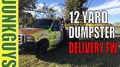 12 yard dumpster rental delivery in Fort Worth Texas  / dfwjunkguys.com