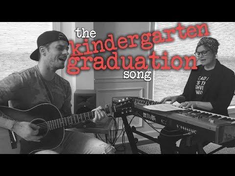 The Kindergarten Graduation Song