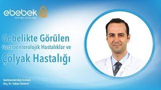 Gebelikte Görülen Gastroenterolojik Hastalıklar ve Çölyak Hastalığı