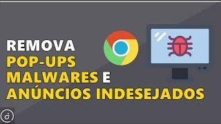 Como Remover Vírus do Chrome - Sem Programas