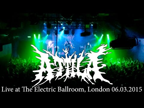 Attila - Live at The Electric Ballroom, London 06.03.2015